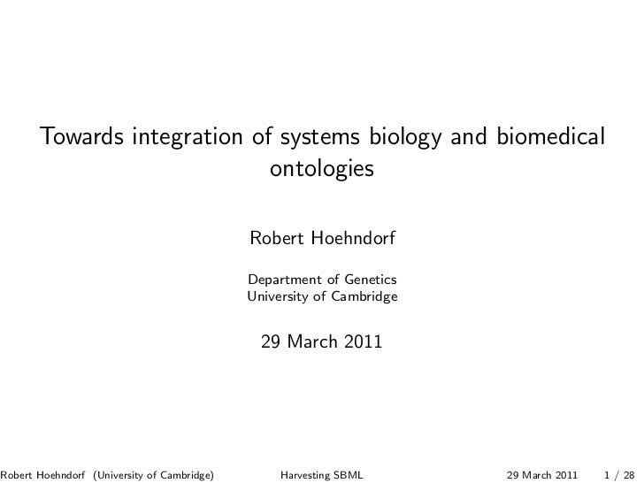 Towards integration of systems biology and biomedical                             ontologies                              ...