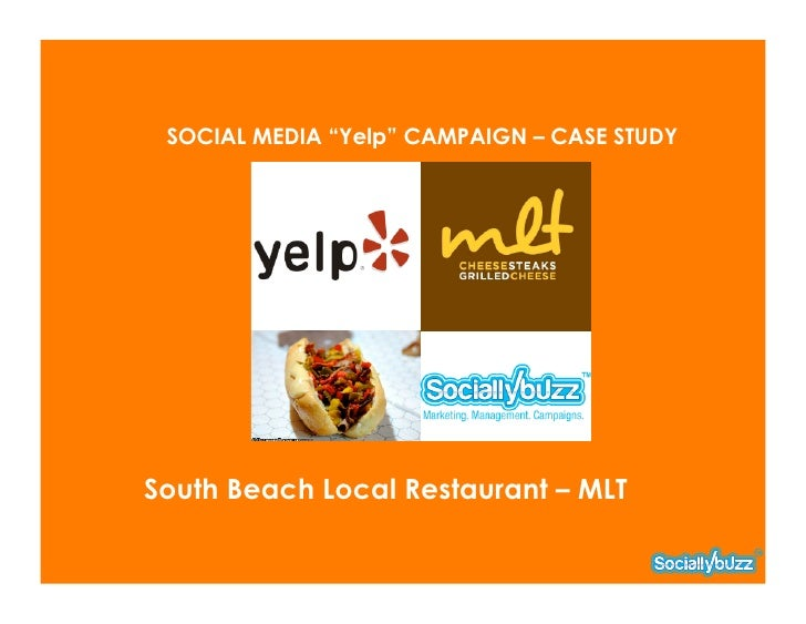 "SOCIAL MEDIA ""Yelp"" CAMPAIGN – CASE STUDYSouth Beach Local Restaurant – MLT"