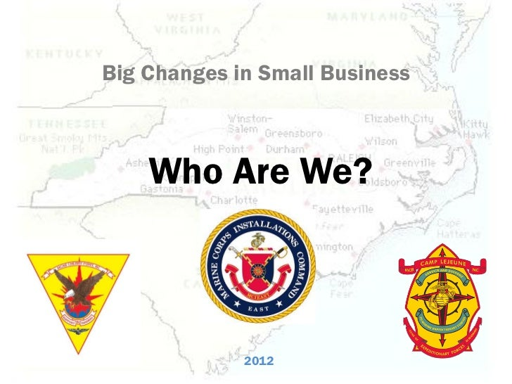 Big Changes in Small Business    Who Are We?             2012