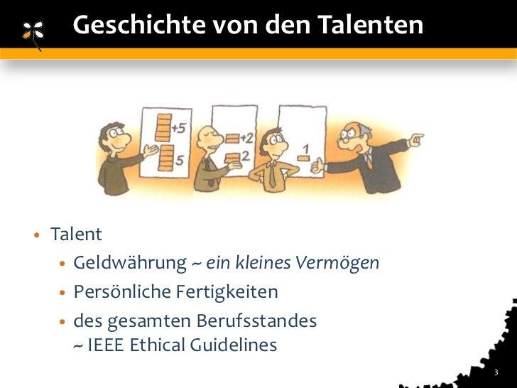 Geschichte von den Talenten•   Talent     • Geldwährung ~ ein kleines Vermögen     • Persönliche Fertigkeiten     • des ge...