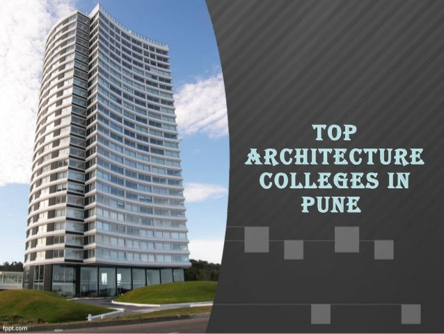 Top ArchiTecTure Colleges In Pune ...