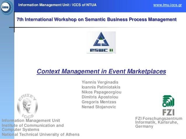 Information Management Unit / ICCS of NTUA                       www.imu.iccs.gr       7th International Workshop on Seman...