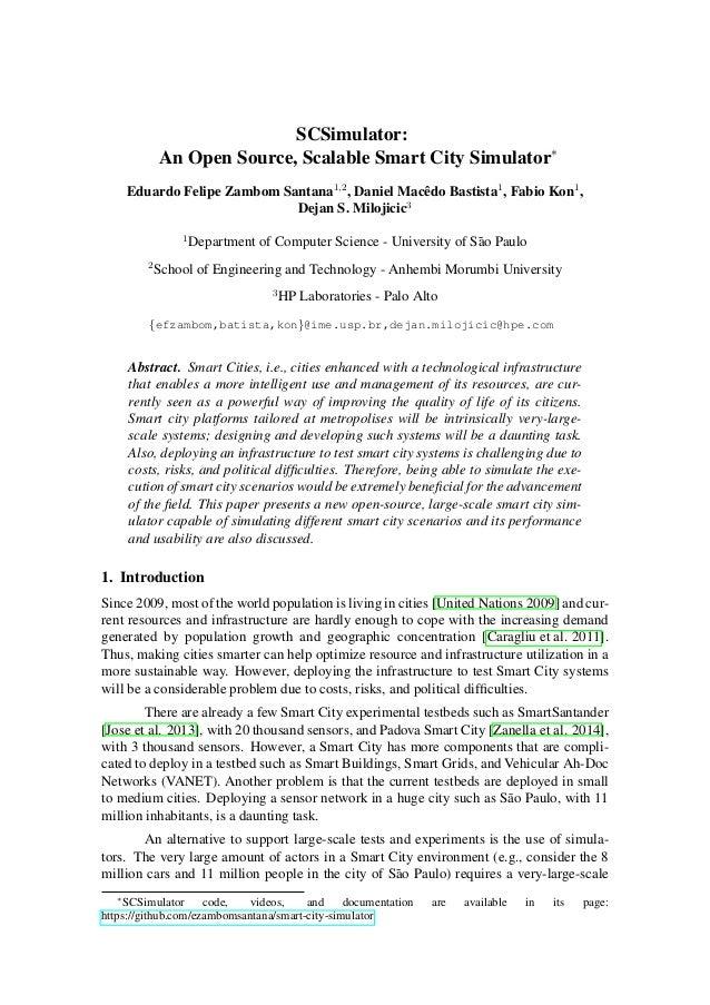 SCSimulator: An Open Source, Scalable Smart City Simulator∗ Eduardo Felipe Zambom Santana1,2 , Daniel Macˆedo Bastista1 , ...
