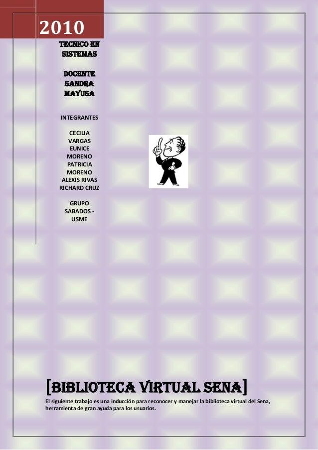 2010 TECNICO EN SISTEMAS DOCENTE SANDRA MAYUSA INTEGRANTES CECILIA VARGAS EUNICE MORENO PATRICIA MORENO ALEXIS RIVAS RICHA...