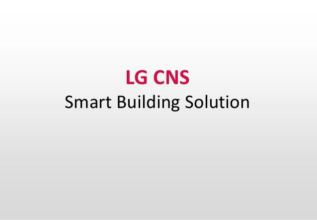 1 LG CNS Smart Building Solution