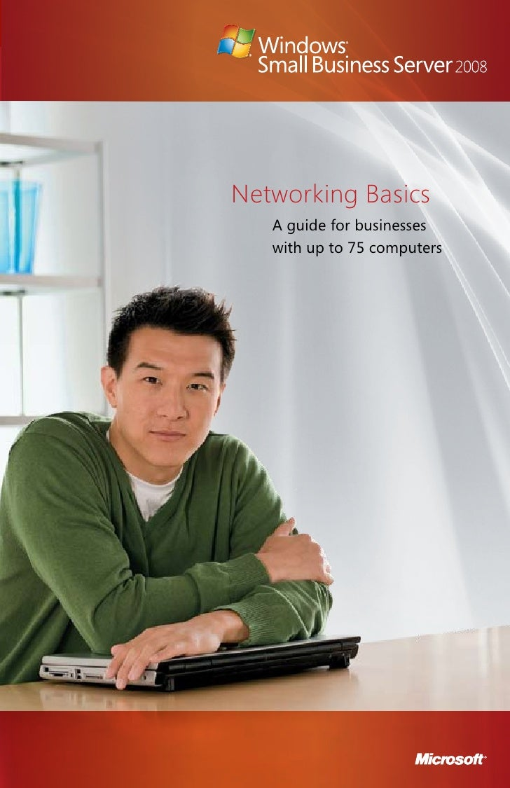Networking Basics    A guide for businesses    with up to 75 computers                                  1