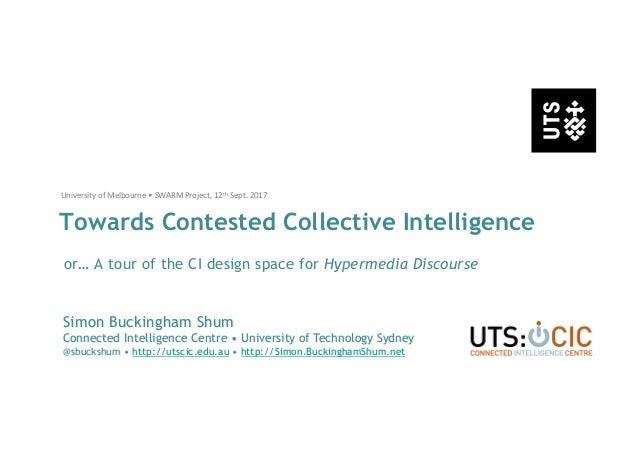 Simon Buckingham Shum Connected Intelligence Centre • University of Technology Sydney @sbuckshum • http://utscic.edu.au • ...