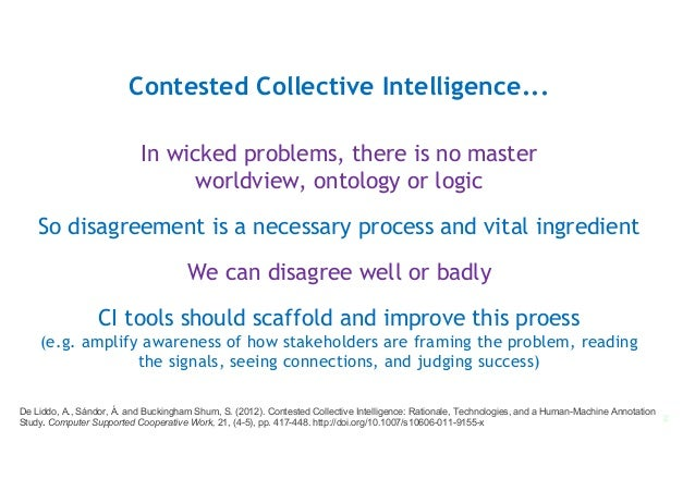 Towards Contested Collective Intelligence Slide 2