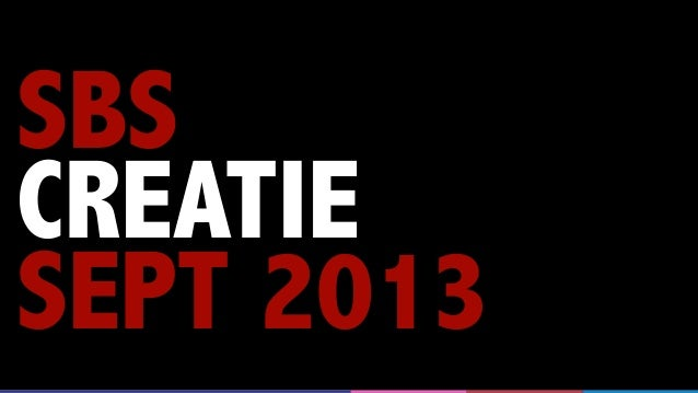 SBS CREATIE SEPT 2013