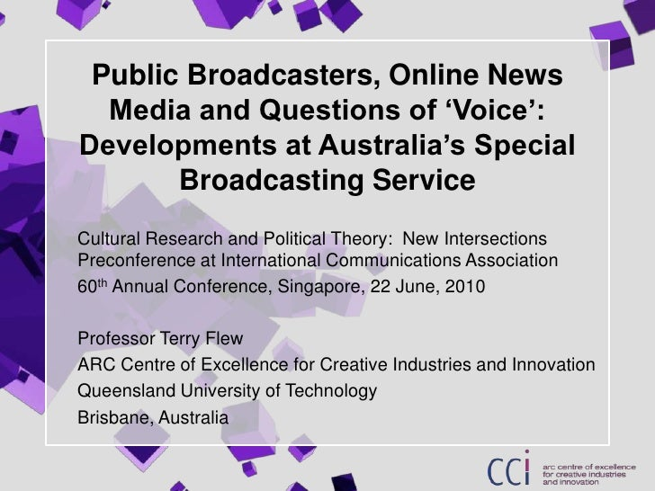 Public Broadcasters, Online News Media and Questions of 'Voice': Developments at Australia's Special Broadcasting Service<...