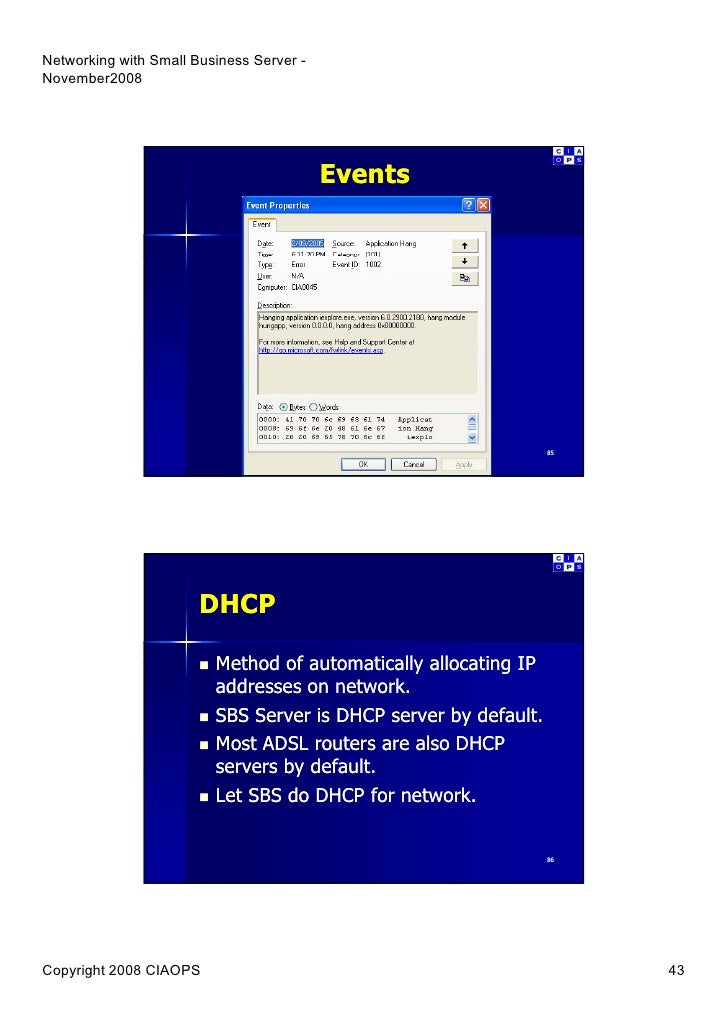Events 85 Dhcp Method Of Automati Y Allocating Ip Addresses On Network Sbs Server Is Dhcp Server By Default Most Adsl Routers Are Also Dhcp Servers By