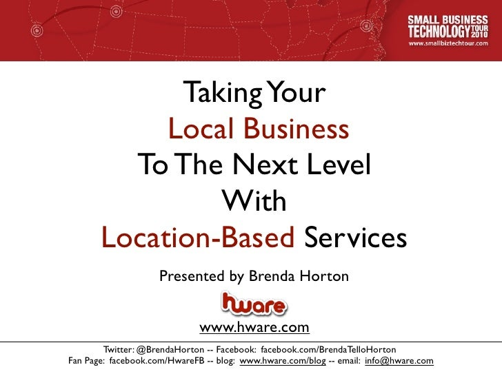 Taking Your             Local Business          To The Next Level                 With        Location-Based Services     ...