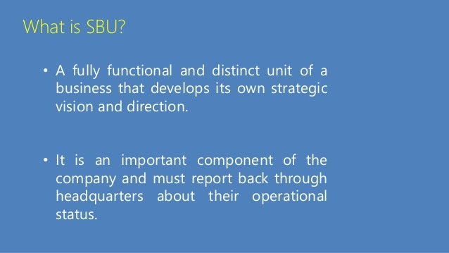 strategic business unit nokia Full application for strategic business unit (sbu) status its vision, the market it operates with vis 1 executive summary 11 vision and strategy.