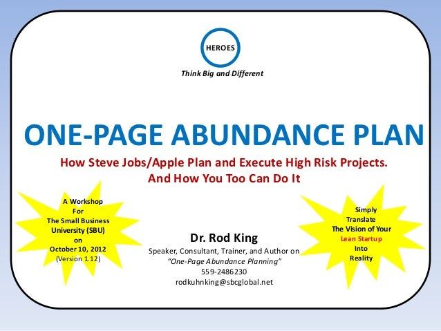 HEROES                               Think Big and DifferentONE-PAGE ABUNDANCE PLAN    How Steve Jobs/Apple Plan and Execu...