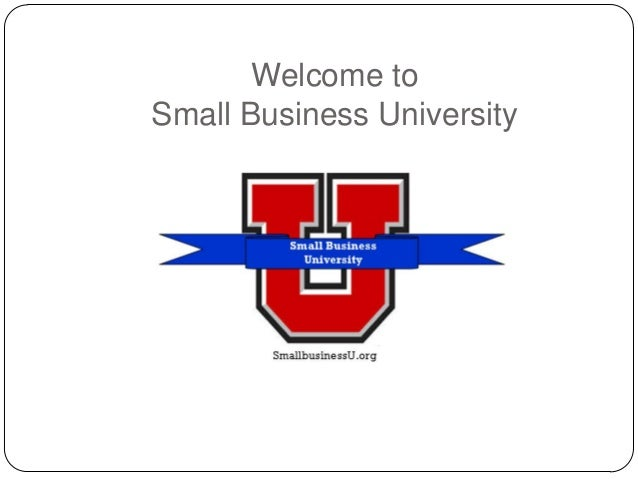 Welcome to Small Business University