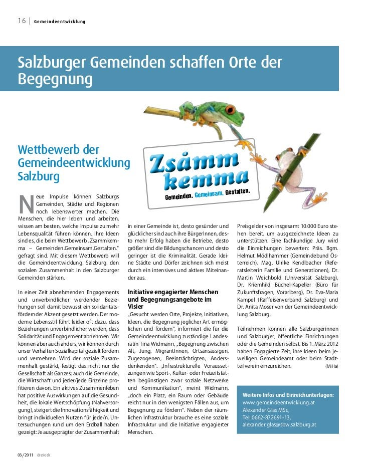 16     Geme i n d e e nt w i c k l u ngSalzburger Gemeinden schaffen Orte derBegegnungWettbewerb derGemeindeentwicklung   ...