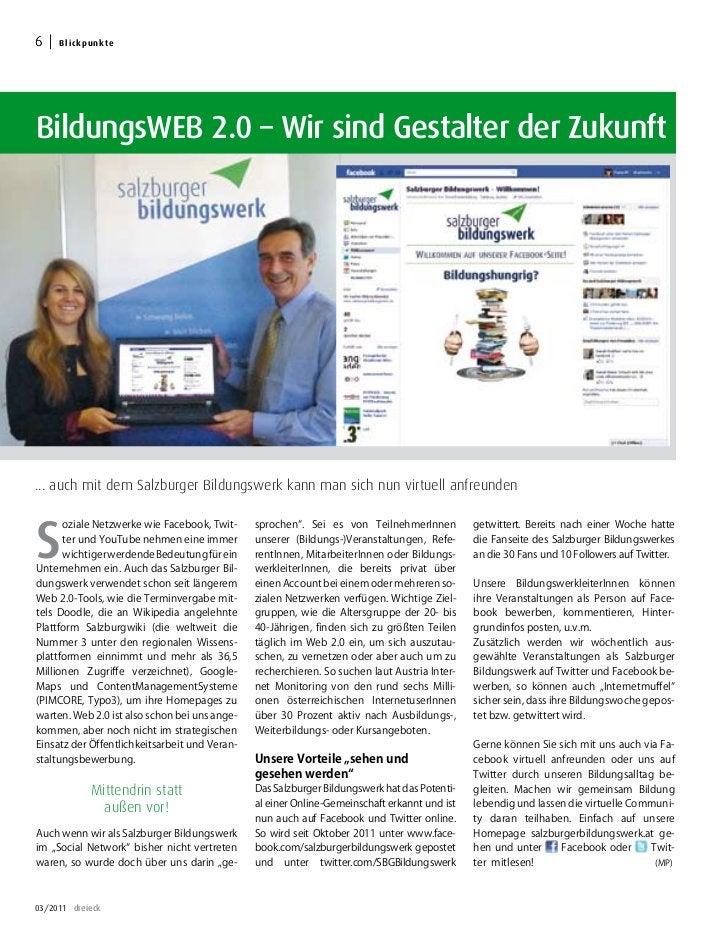 6     B lic k p u n k teBildungsWEB 2.0 – Wir sind Gestalter der Zukunft... auch mit dem Salzburger Bildungswerk kann man ...