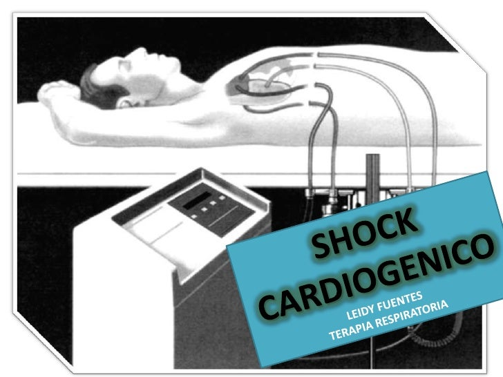 SHOCK CARDIOGENICO<br />LEIDY FUENTES<br />TERAPIA RESPIRATORIA<br />