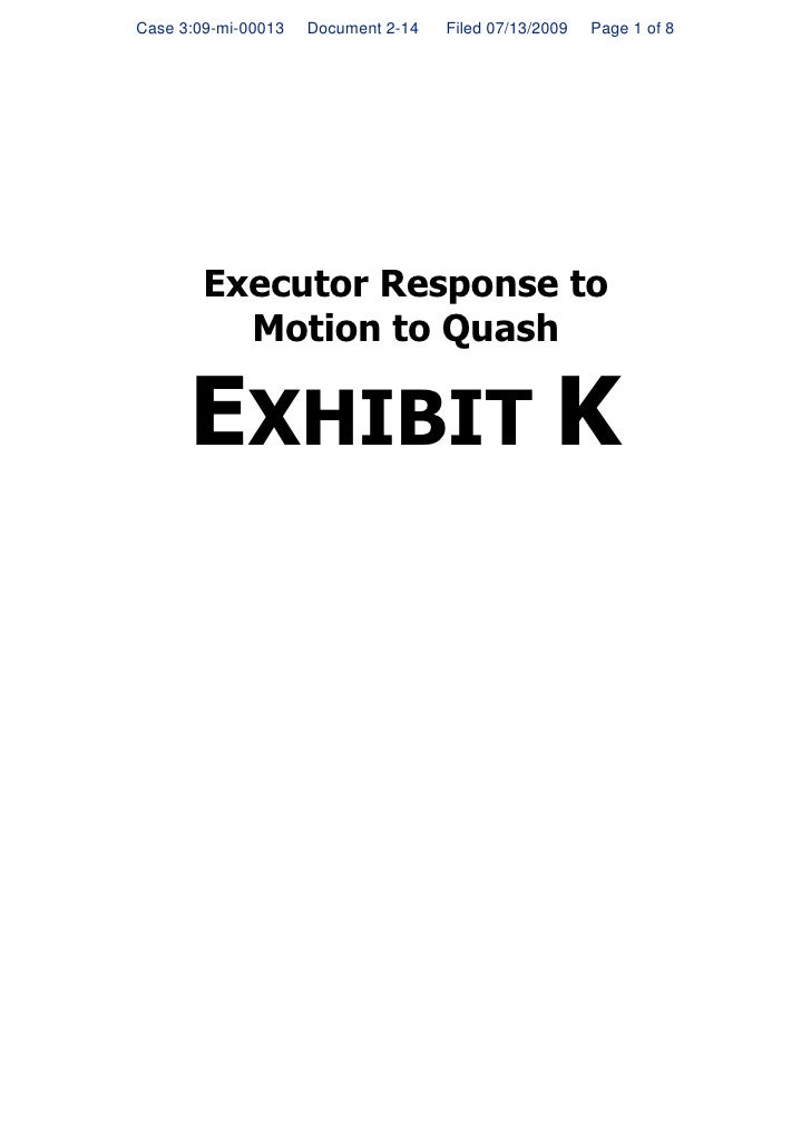 Case 3:09-mi-00013   Document 2-14   Filed 07/13/2009   Page 1 of 8             Executor Response to           Motion to Q...