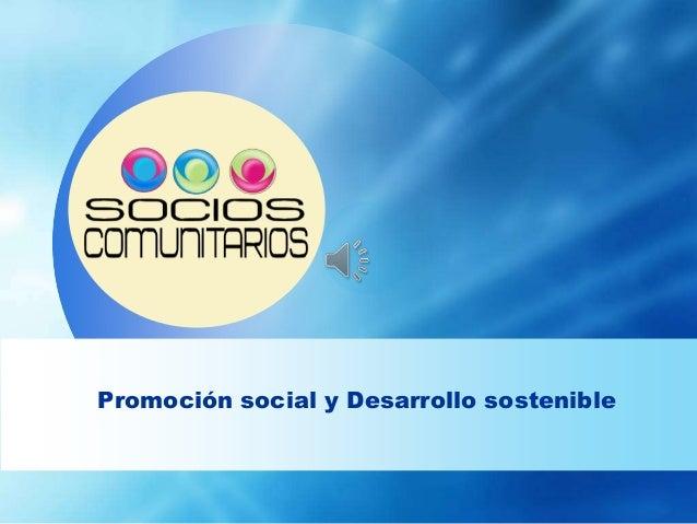 Promoción social y Desarrollo sostenible