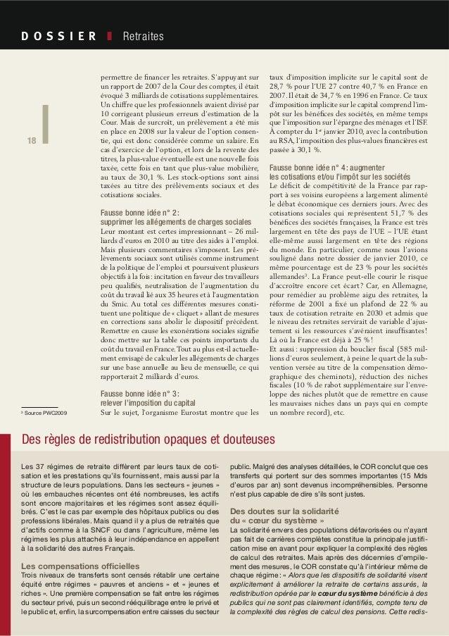 18 Société Civile n° 101 Avril 2010 Retraites 18 permettre de financer les retraites. S'appuyant sur un rapport de 2007 de ...