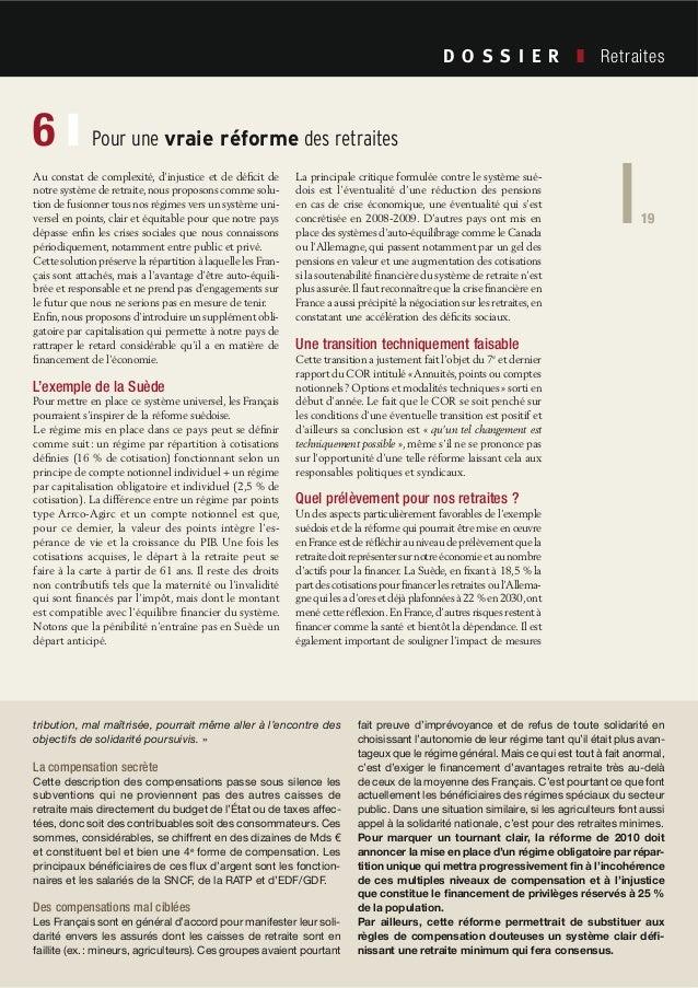 19 Société Civile n° 101 Avril 2010 Retraites 19 tribution, mal maîtrisée, pourrait même aller à l'encontre des objectifs ...