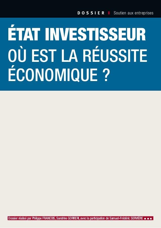 D O S S I E R  ❚ Soutien aux entreprises Dossier réalisé par Philippe FRANCOIS,Sandrine GORRERI,avec la participation de...