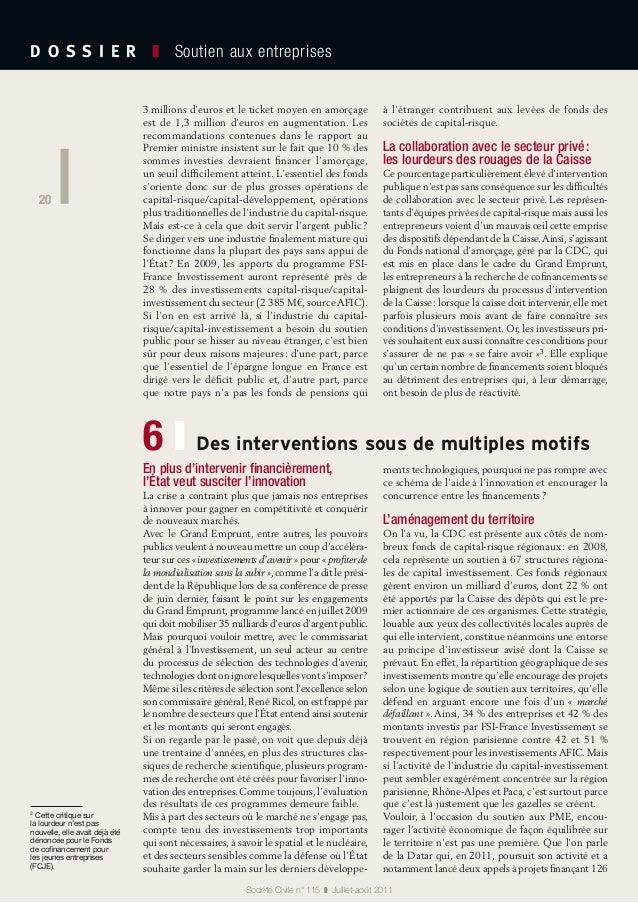 20 D O S S I E R  ❚ Soutien aux entreprises 20 Société Civile n° 115 ❚ Juillet-août 2011 3millions d'euros et le tick...