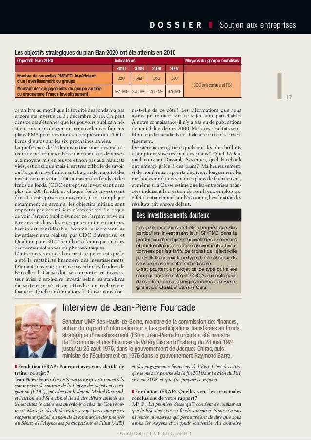 17 D O S S I E R  ❚ Soutien aux entreprises 17 Société Civile n° 115 ❚ Juillet-août 2011 ce chiffre au motif que la to...