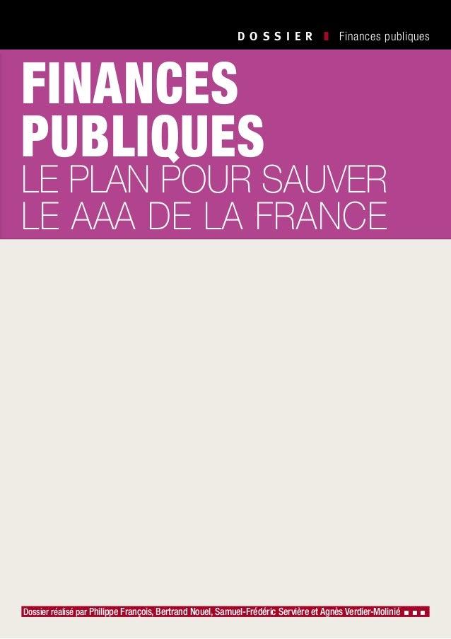 D O S S I E R  ❚ Finances publiques Dossier réalisé par Philippe François, Bertrand Nouel, Samuel-Frédéric Servière et A...