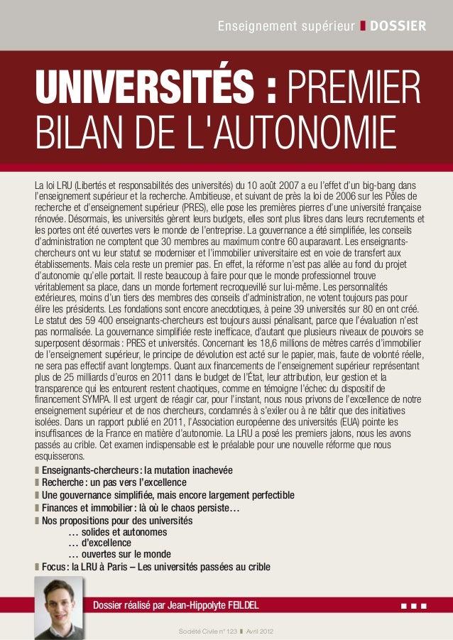 Société Civile n° 123 ❚ Avril 2012 Enseignement supérieur ❚ dossier Dossier réalisé par Jean-Hippolyte Feildel ▪ ▪ ▪ La ...