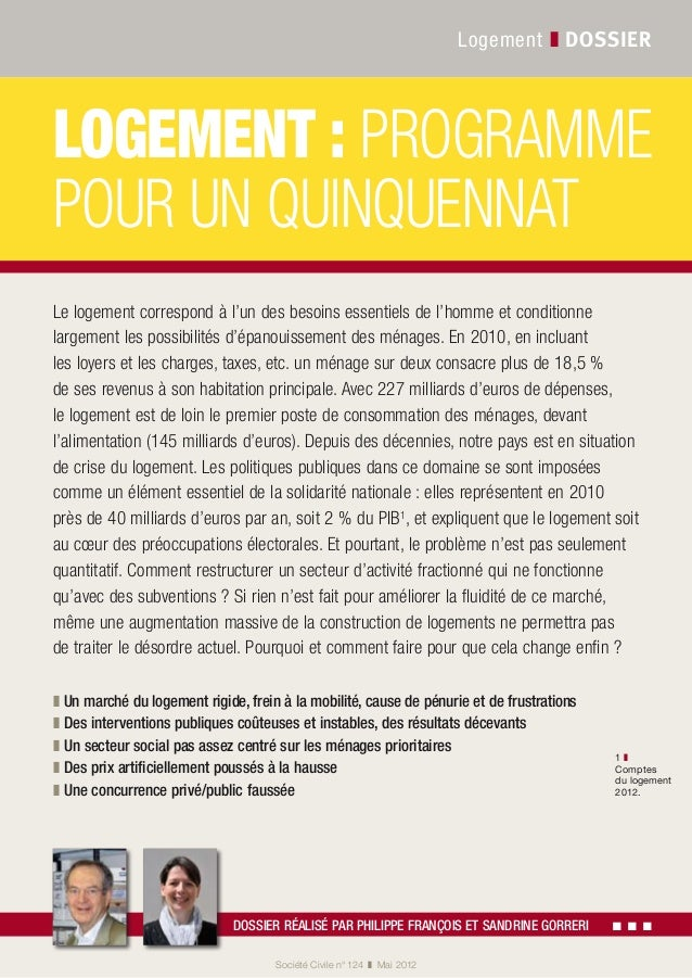 Société Civile n° 124 ❚ Mai 2012 Logement ❚ dossier Logement: programme pour un quinquennat Dossier réalisé par Philipp...