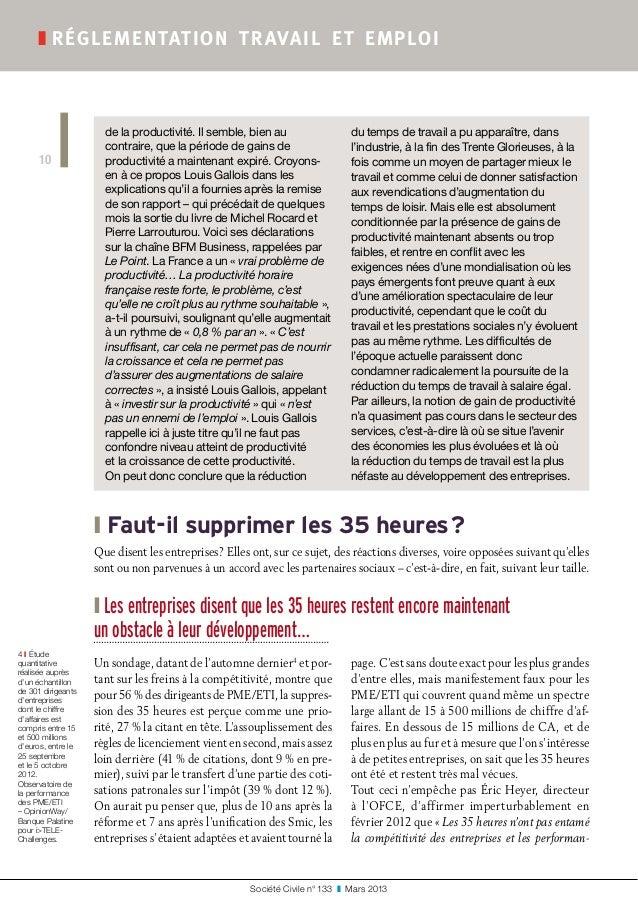 Société Civile n° 133 ❚ Mars 2013 ❚réglementation travail et emploi 10 ❙Faut-il supprimer les 35heures? Que disent l...