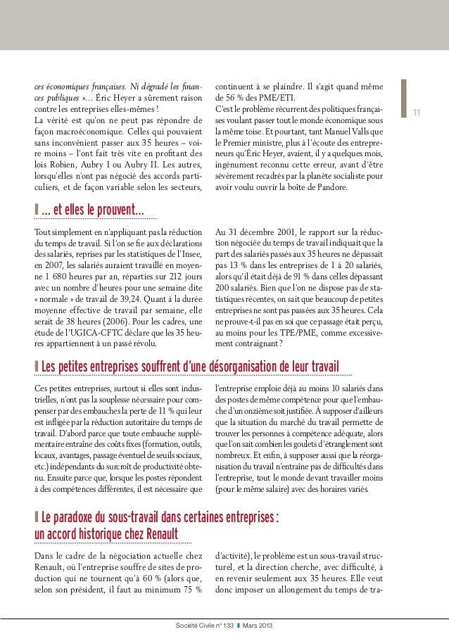 11 Société Civile n° 133 ❚ Mars 2013 ces économiques françaises. Ni dégradé les finan- ces publiques»… Éric Heyer a sûr...
