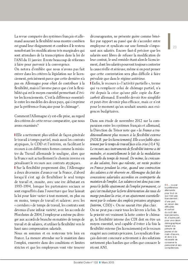 23 Société Civile n° 133 ❚ Mars 2013 La revue comparée des systèmes français et alle- mand assurant la flexibilité nous ...