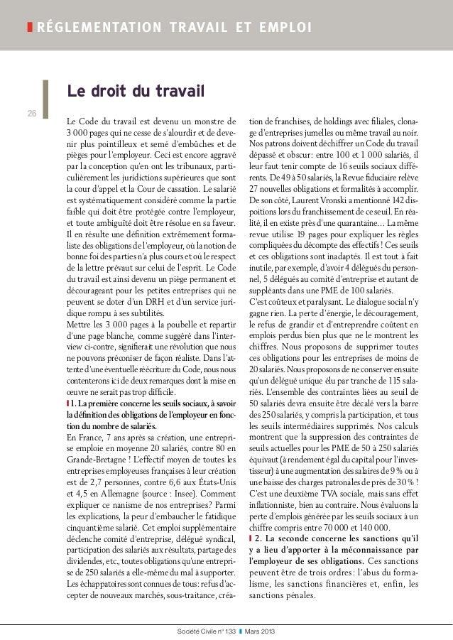 Société Civile n° 133 ❚ Mars 2013 ❚réglementation travail et emploi 26 Le Code du travail est devenu un monstre de 300...