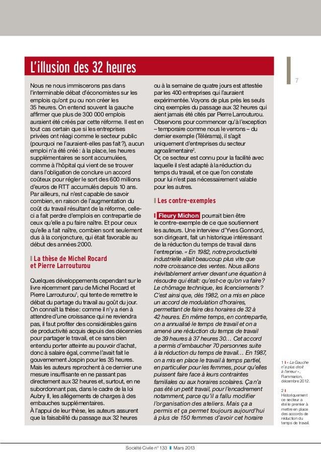 7 Société Civile n° 133 ❚ Mars 2013 L'illusion des 32heures Nous ne nous immiscerons pas dans l'interminable débat d'éc...
