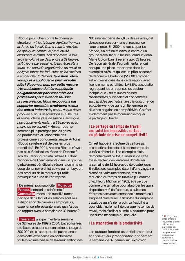 9 Société Civile n° 133 ❚ Mars 2013 Riboud pour lutter contre le chômage structurel: «Il faut réduire significativemen...
