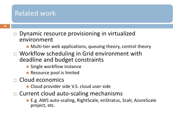 Related work18        Dynamic resource provisioning in virtualized         environment              Multi-tier web appli...