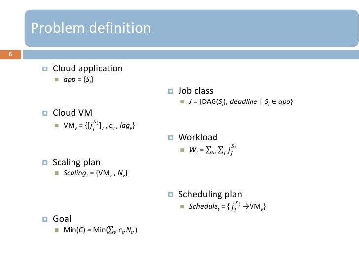 Problem definition6        Cloud application            app = {Si}                                                    J...