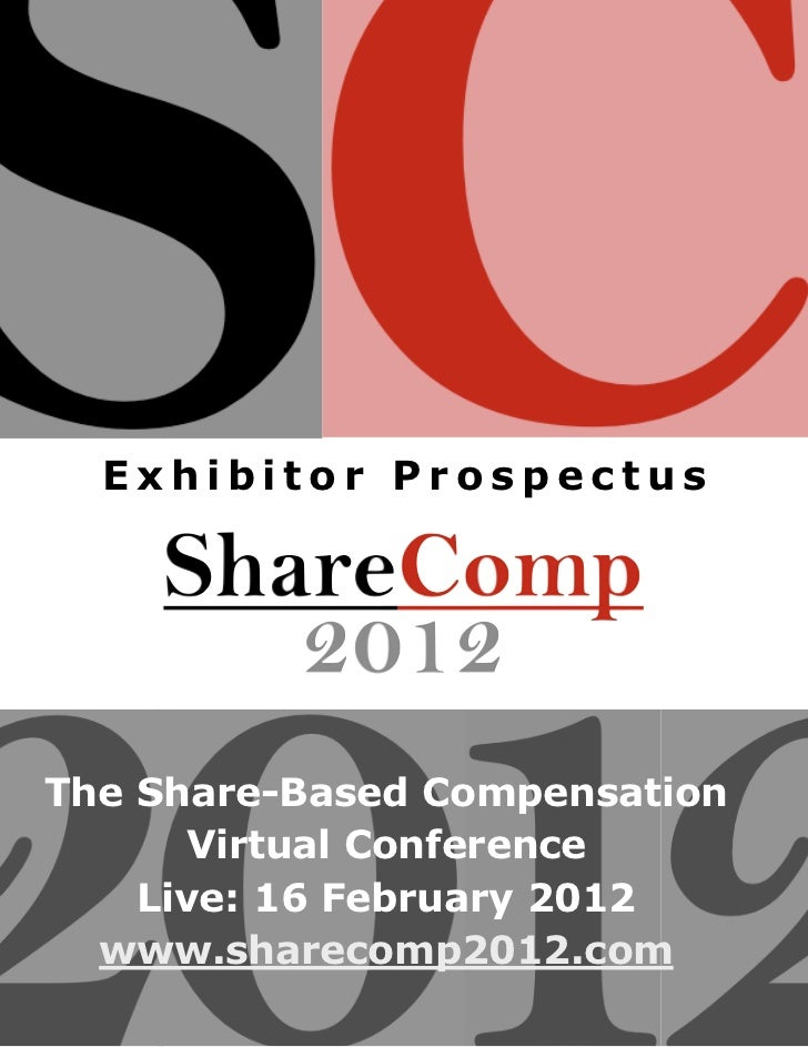 Exhibitor ProspectusThe Share-Based Compensation      Virtual Conference    Live: 16 February 2012  www.sharecomp2012.com