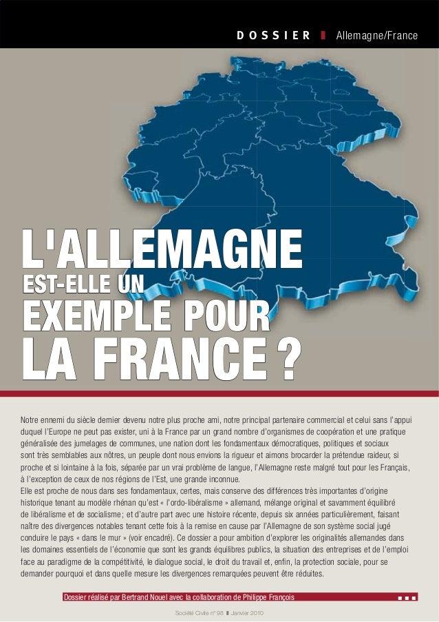 Allemagne/France Société Civile n° 98 Janvier 2010 Dossier réalisé par Bertrand Nouel avec la collaboration de Philippe Fr...