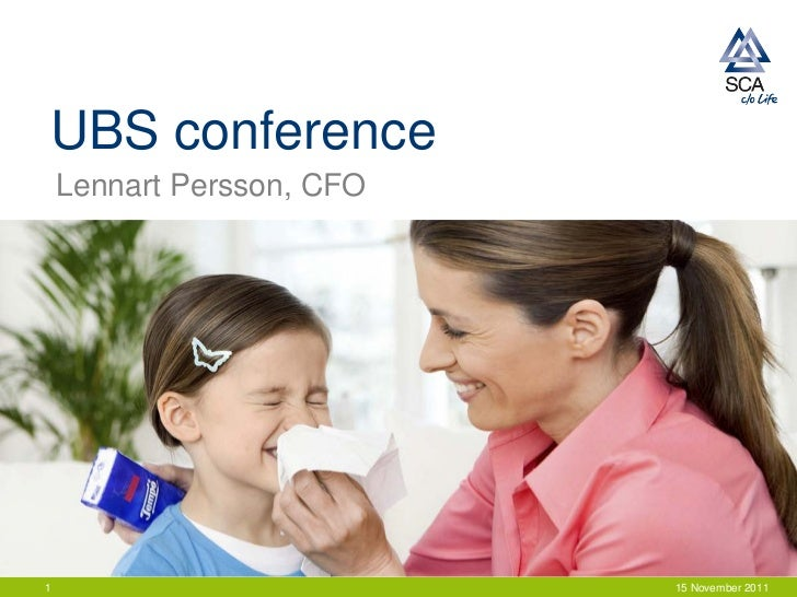 UBS conference    Lennart Persson, CFO1                          15 November 2011