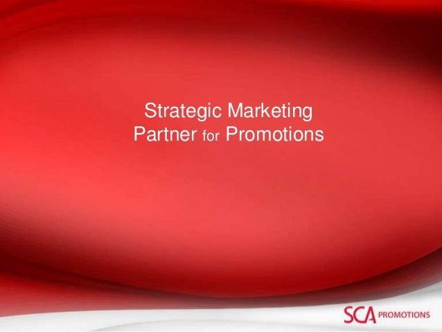 Strategic Marketing Partner for Promotions