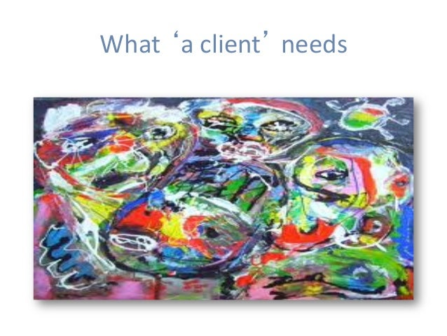 What'aclient'needs