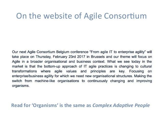 OnthewebsiteofAgileConsorHum Readfor'Organisms'isthesameasComplexAdap9vePeople