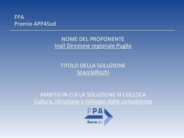 ScacciaRischi Inail Direzione regionale Puglia Slide 2