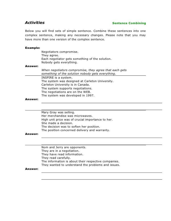 Activities                                                   Sentence Combining  Below you will find sets of simple senten...