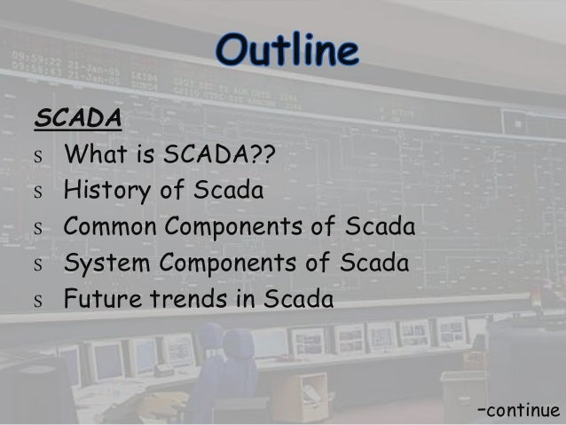 Scada and power system automation
