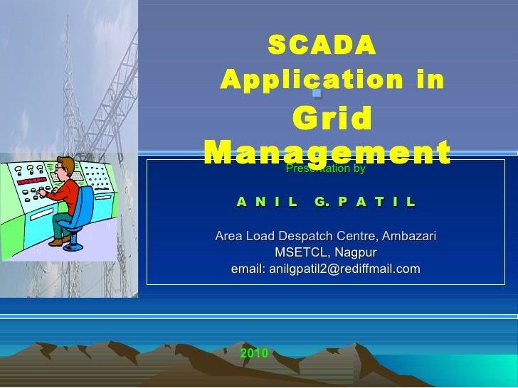 . Presentation by A  N  I  L  G.  P  A  T  I  L Area Load Despatch Centre, Ambazari MSETCL, Nagpur email: anilgpatil2@redi...
